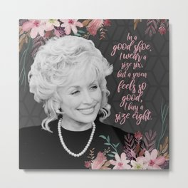 Truvy Shoe Size Witty Lady Quote from Steel Magnolias Metal Print
