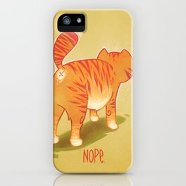 Nope. iPhone Case