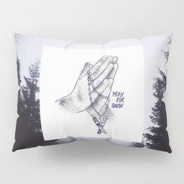 Pray for Snow Pillow Sham