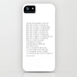 Prayer of Saint Francis #minimalism #prayerofpeace iPhone Case
