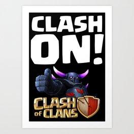 Clash ON!  Art Print