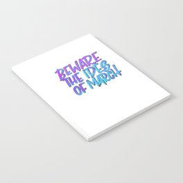 Beware the Ides of March Notebook