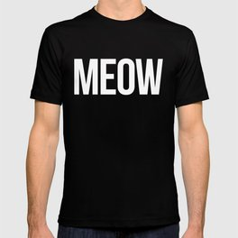 Meow Funny Quote T-shirt
