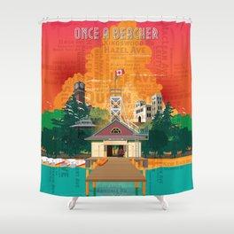 Once A Beacher Shower Curtain