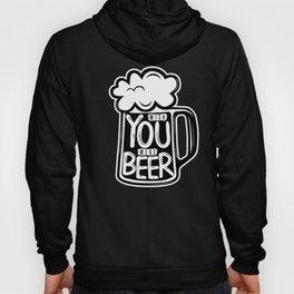 Wish You Were Beer Hoody