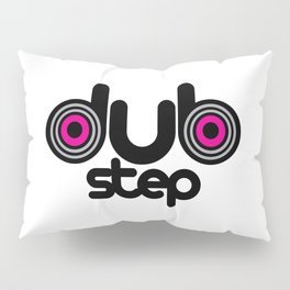 Dubstep Speakers Rave Quote Pillow Sham