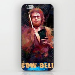 The Only Prescription Is More Cow Bell - Will Ferrell iPhone Skin