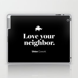 Love Your Neighbor – Union – Black Laptop & iPad Skin
