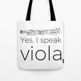 Yes, I speak viola (Glinka) Tote Bag