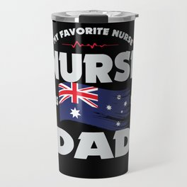 My Favorite Nurse Calls Me Dad Australia Travel Mug