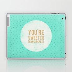 You're sweeter than cupcakes Laptop & iPad Skin