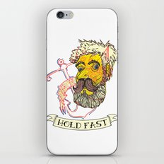 Hold Fast iPhone & iPod Skin