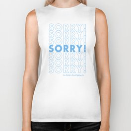 Sorry! Sorry! Sorry! Biker Tank