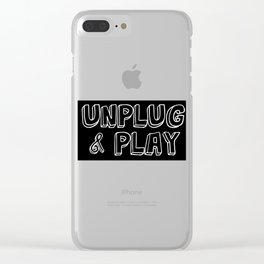 Funny Sarcastic Novelty Unplug Tshirt Design Unplug and play Clear iPhone Case
