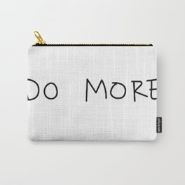 DO MORE by CASEY NEISTAT Carry-All Pouch