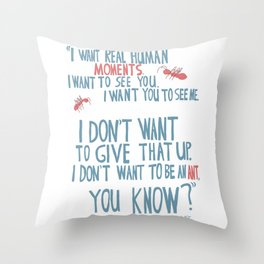 Waking Life - I don't want to be an ant Throw Pillow