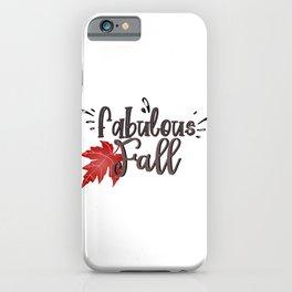 Fabulous fall. iPhone Case