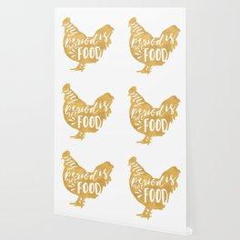 MY PERIOD IS NOT FOOD vegan chicken quote Wallpaper