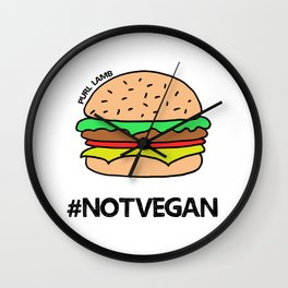 Not Vegan Wall Clock