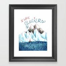 I Love Glaciers Framed Art Print