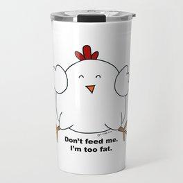 Help me. I'm on a diet. Travel Mug