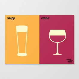 Chopp x Vinho Canvas Print