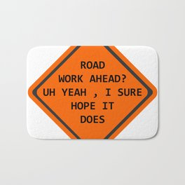 Road Work Ahead Bath Mat