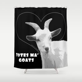 Totes Ma Goats - Black Shower Curtain