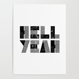 Hell Yeah motivational black and white yeh modern typographic quote poster canvas wall home decor Poster