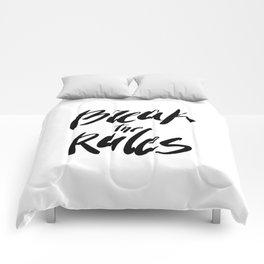 Break the rules! Comforters
