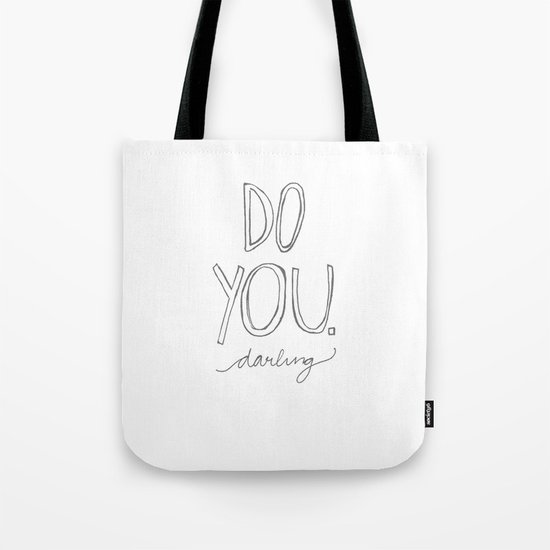 Do You, Darling Tote Bag