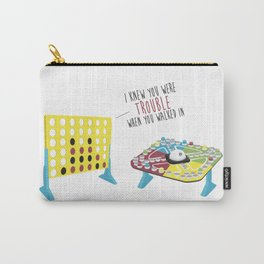 I Knew You Were Trouble Carry-All Pouch