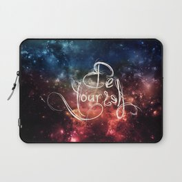 Be Yourself Laptop Sleeve
