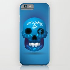 Get fcking life iPhone 6s Slim Case