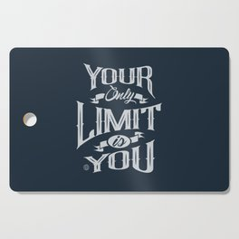 You Only Limit is You Cutting Board