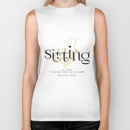 Sitting is a verb. If you are tired, just lie down - Gerrit Thomas Rietveld Biker Tank