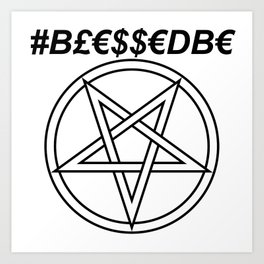 TRULY #BLESSEDBE INVERTED INVERSE Art Print