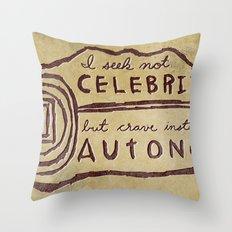 Celebrity & Autonomy Throw Pillow