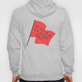Do You Hear The People Sing? Hoody