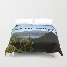 Save Our Camp! -Daytime Duvet Cover