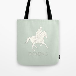 Eventing in green Tote Bag