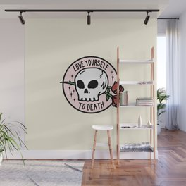 Love Yourself To Death Wall Mural