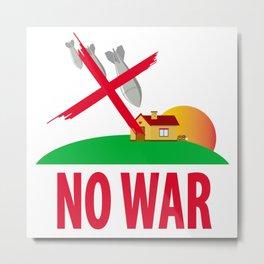 No war Metal Print