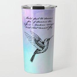 Langston Hughes - Hold Fast to Dreams Travel Mug