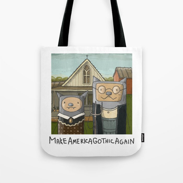 Make America Gothic Again Tote Bag