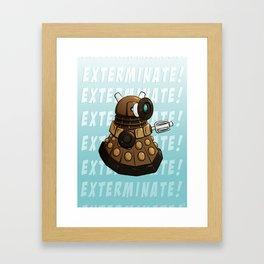 Exterminate! Framed Art Print