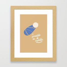 Swaddle cuddle Framed Art Print