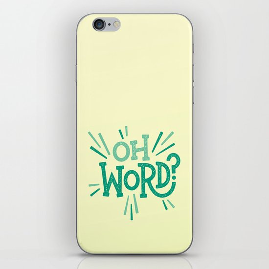 Oh Word? iPhone & iPod Skin