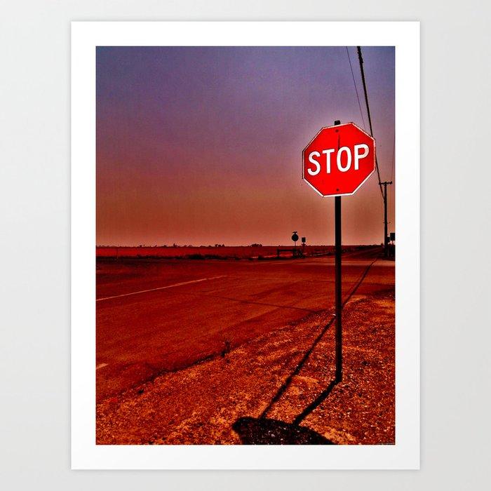 """STOP"" Art Print"