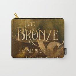 And BRONZE to summon wicked powers. Shadowhunter Children's Rhyme. Carry-All Pouch